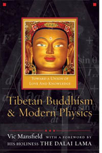 Tibetan Buddhism and Modern Physics by Vic Mansfield